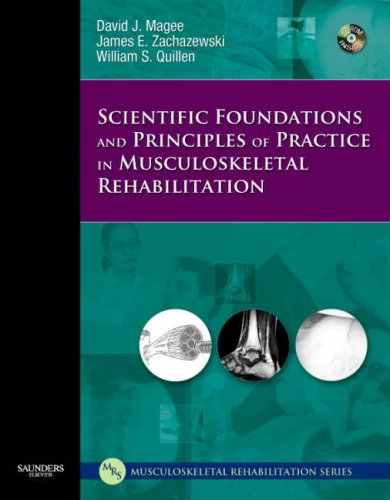 Scientific Foundations and Principles of Practice in Musculoskeletal Rehabilitation   2007 edition cover