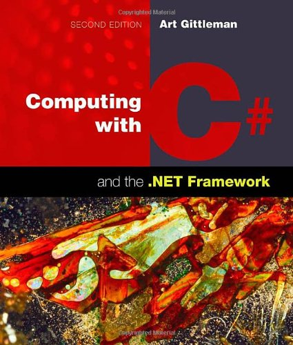 Computing with C# and the .NET Framework  2nd 2012 9781449615505 Front Cover