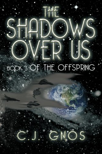 The Shadows over Us:   2013 9781483642505 Front Cover