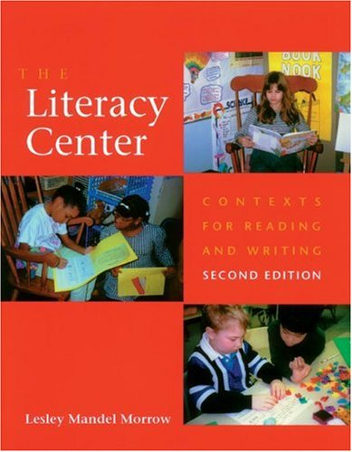 Literacy Center Contexts for Reading and Writing 2nd 2002 (Revised) edition cover