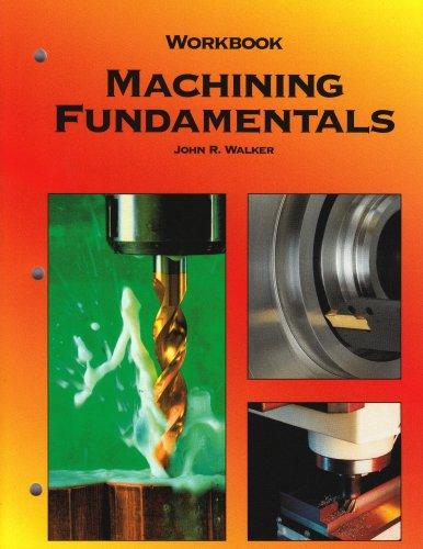 Machining Fundamentals  8th 2004 (Teachers Edition, Instructors Manual, etc.) edition cover