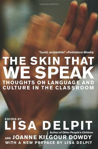 Skin That We Speak Thoughts on Language and Culture in the Classroom  2008 (Revised) edition cover