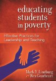 Educating Students in Poverty: Effective Practices for Leadership and Teaching  2013 edition cover