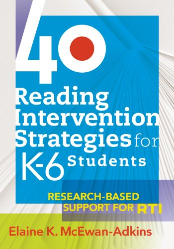 40 Reading Intervention Strategies for K-6 Students Research-Based Support for RTI  2010 edition cover