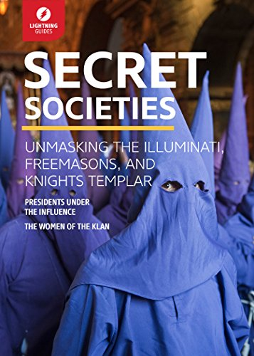 Secret Societies Unmasking the Illuminati, Freemasons and Knights Templar  2015 9781942411505 Front Cover