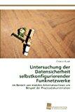 Untersuchung der Datensicherheit Selbstkonfigurierender Funknetzwerke  N/A 9783838134505 Front Cover