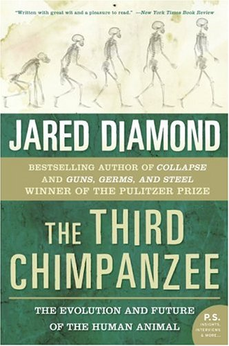 Third Chimpanzee The Evolution and Future of the Human Animal  2006 edition cover