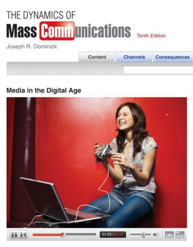 Dynamics of Mass Communication Media in the Digital Age 10th 2009 9780073348506 Front Cover