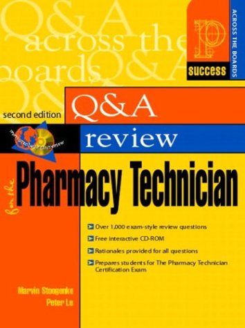 Prentice Hall Health's Question and Answer Review for the Pharmacy Technician  2nd 2004 (Revised) 9780130416506 Front Cover