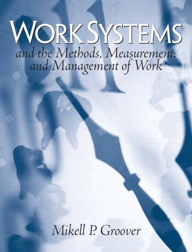 Work Systems The Methods, Measurement and Management of Work  2007 edition cover