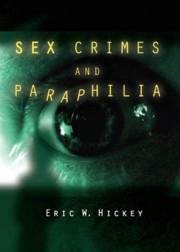 Sex Crimes and Paraphilia   2006 edition cover