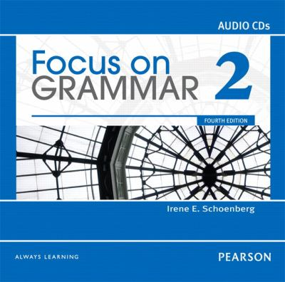 Focus on Grammar 2 Classroom Audio CDs  4th 2012 9780132160506 Front Cover