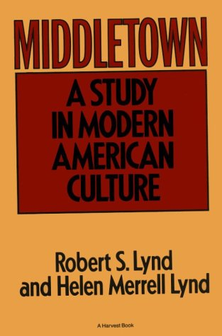 Middletown A Study in Modern American Culture N/A edition cover