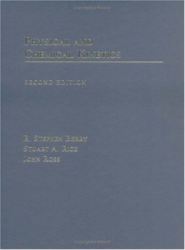 Physical and Chemical Kinetics  2nd 2002 (Revised) 9780195147506 Front Cover