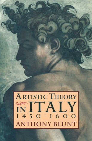 Artistic Theory in Italy, 1450-1600   1994 (Reprint) edition cover