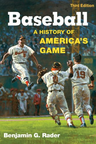 Baseball A History of America's Game 3rd 2008 edition cover