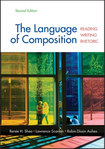 Language of Composition Reading, Writing, Rhetoric 2nd 9780312676506 Front Cover