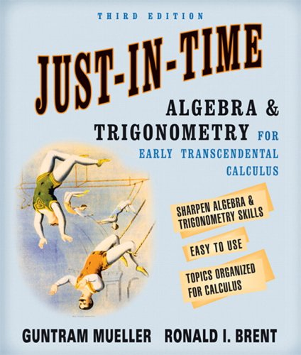 Just-in-Time Algebra and Trigonometry for Early Transcendentals Calculus  3rd 2006 (Revised) edition cover