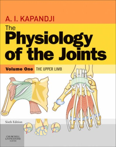 Physiology of the Joints The Upper Limb 6th 2007 (Revised) edition cover