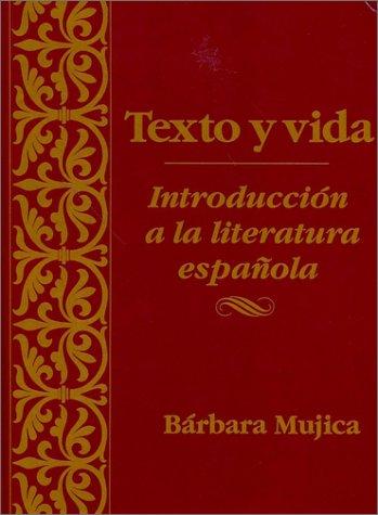 Texto y Vida: Intro Litertura Espanola   1990 9780470002506 Front Cover