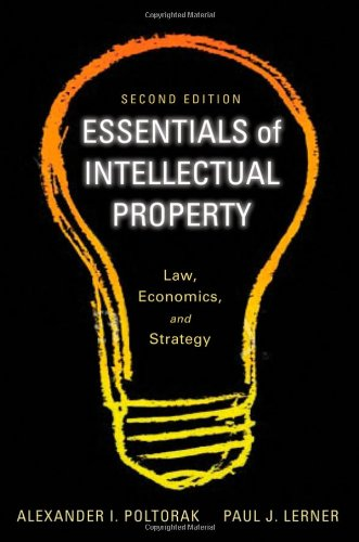 Essentials of Intellectual Property Law, Economics, and Strategy 2nd 2011 9780470888506 Front Cover