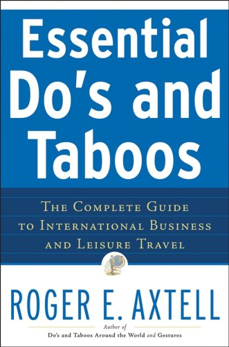 Essential Do's and Taboos The Complete Guide to International Business and Leisure Travel  2007 edition cover