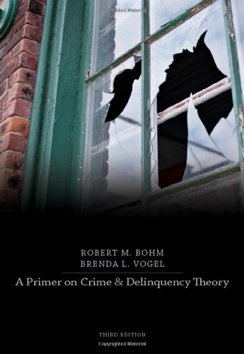 Primer on Crime and Delinquency Theory  3rd 2011 edition cover
