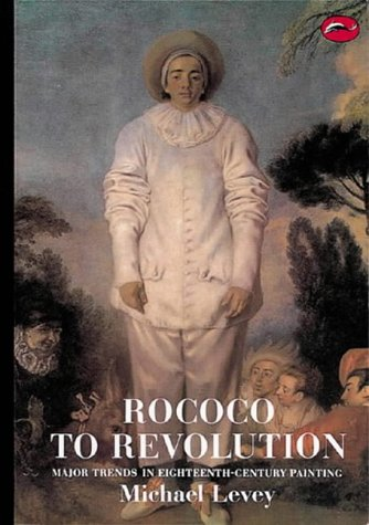 Rococo to Revolution Major Trends in Eighteenth Century Painting N/A edition cover