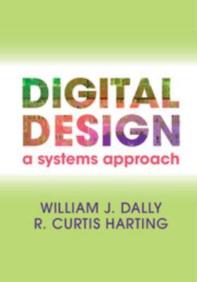 Digital Design A Systems Approach  2012 edition cover