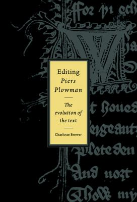 Editing Piers Plowman The Evolution of the Text  1996 9780521342506 Front Cover
