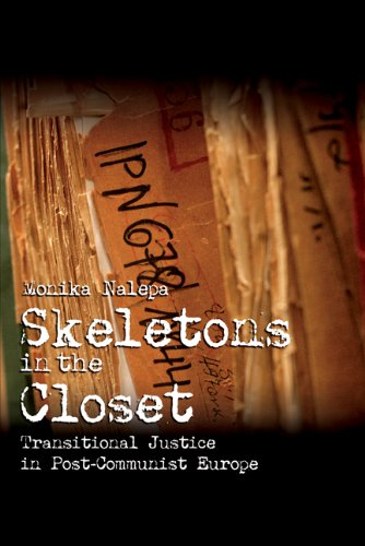 Skeletons in the Closet Transitional Justice in Post-Communist Europe  2009 edition cover