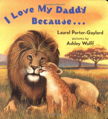I Love My Daddy Because... Board Book   1991 9780525472506 Front Cover