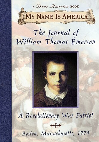 Journal of William Thomas Emerson A Revolutionary War Patriot  1998 9780590313506 Front Cover