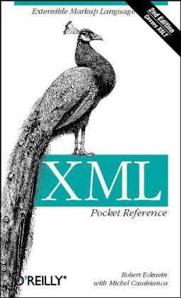 XML Pocket Reference  3rd 2005 edition cover