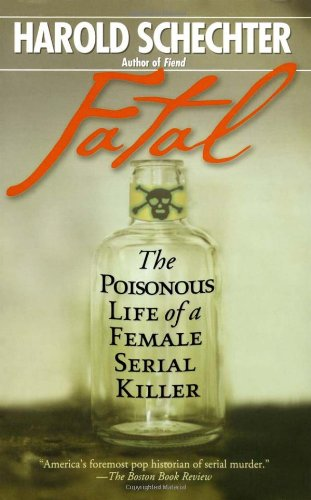 Fatal The Poisonous Life of a Female Serial Killer  2003 edition cover