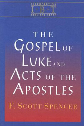 Gospel of Luke and Acts of the Apostles   2007 edition cover