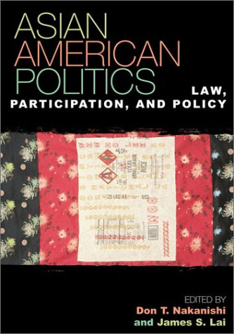 Asian American Politics Law, Participation, and Policy  2002 edition cover