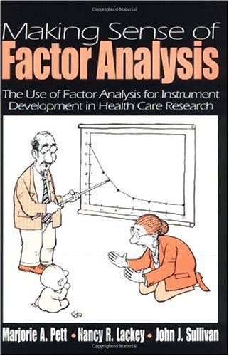 Making Sense of Factor Analysis The Use of Factor Analysis for Instrument Development in Health Care Research  2003 edition cover