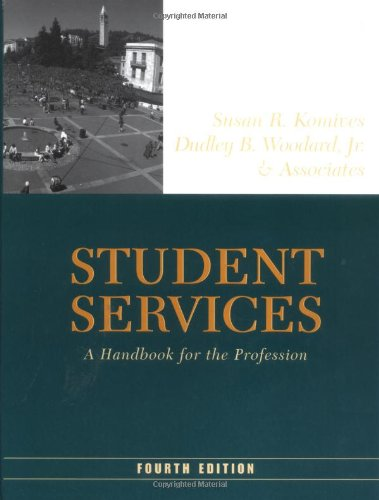Student Services A Handbook for the Profession 4th 2003 (Revised) edition cover