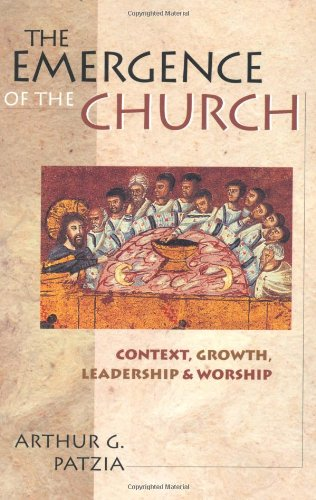 Emergence of the Church Context, Growth, Leadership and Worship  2001 edition cover