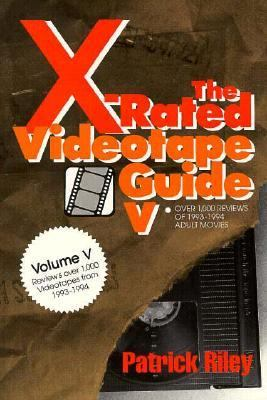 X-Rated Videotape Guide, 1993-1994  N/A 9780879759506 Front Cover