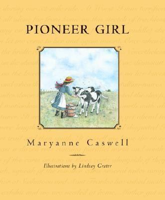 Pioneer Girl   2001 9780887765506 Front Cover