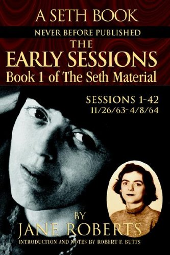 Early Sessions Book 1 of the Seth Material Book 1 of the Seth Material N/A 9780965285506 Front Cover