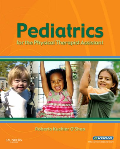 Pediatrics for the Physical Therapist Assistant   2008 edition cover