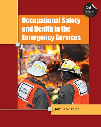 Occupational Safety and Health in the Emergency Services  3rd 2013 edition cover