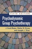 Psychodynamic Group Psychotherapy, Fifth Edition  5th 2014 (Revised) edition cover