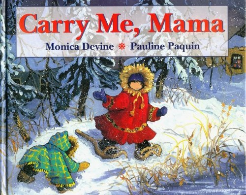 Carry Me Mama   2005 9781550051506 Front Cover