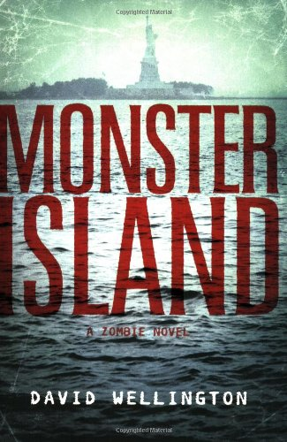 Monster Island A Zombie Novel  2006 edition cover