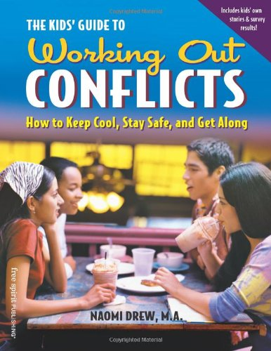 Kids' Guide to Working Out Conflicts How to Keep Cool, Stay Safe, and Get Along  2004 edition cover