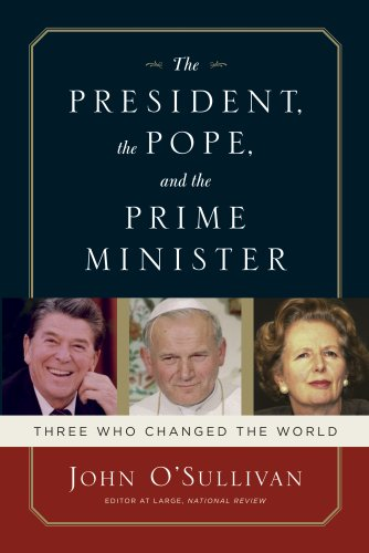 President, the Pope, and the Prime Minister Three Who Changed the World N/A edition cover